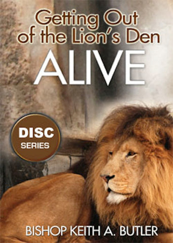 Getting Out of the Lions Den Alive