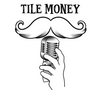 Tile Money