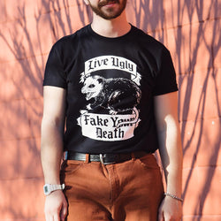Live Ugly Fake Your Death T-Shirt