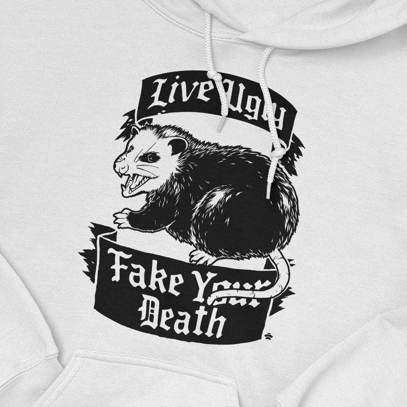 Live Ugly Fake Your Death Hoodie