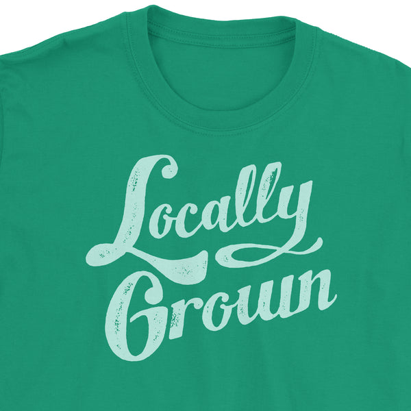 Locally Grown T-Shirt