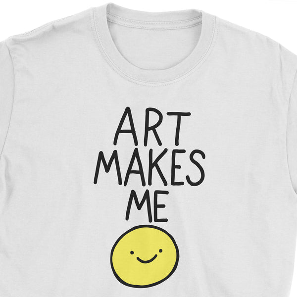 Art Makes Me Smile T-Shirt