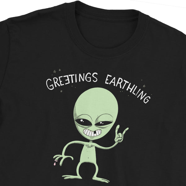 Greetings Earthling T-Shirt