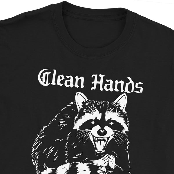 Clean Hands Pure Heart Raccoon T-Shirt