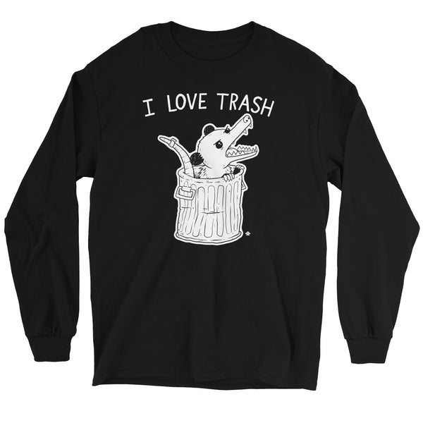 I Love Trash Possum Long Sleeve Shirt