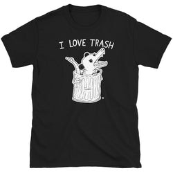 I Love Trash T-Shirt