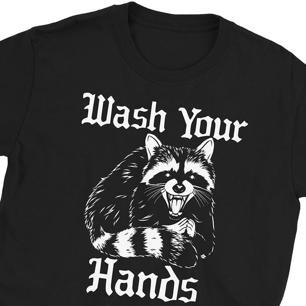 Wash Your Hands Raccoon T-Shirt