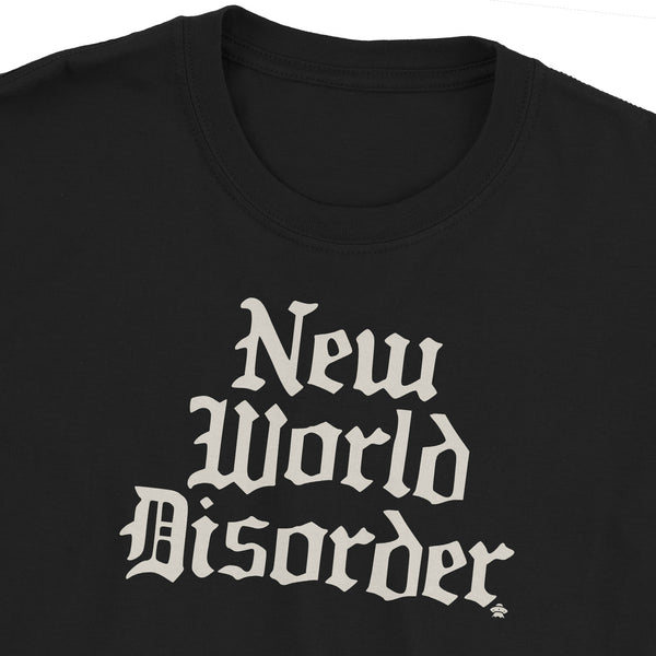New World Disorder T-Shirt