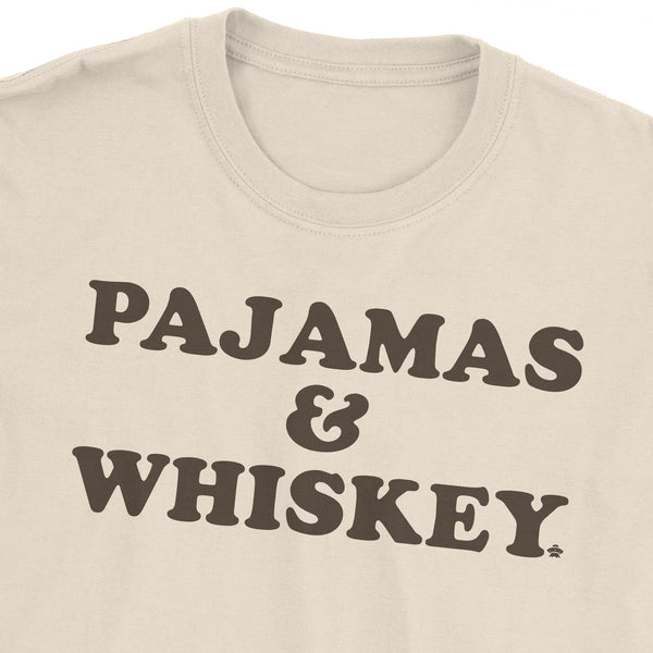 Pajamas and Whiskey T-Shirt