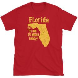 Florida Third World Country T-Shirt