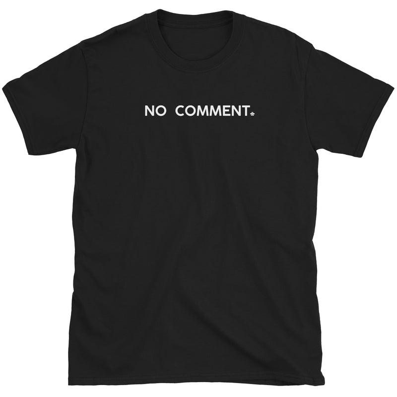 No Comment T-Shirt
