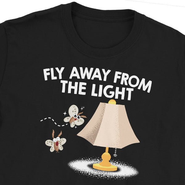 Fly Away From The Light T-Shirt