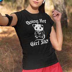 Doing Hot Girl Shit Possum Tshirt