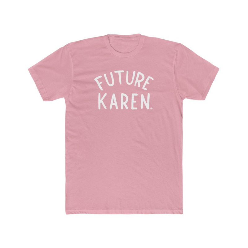 Future Karen T-Shirt