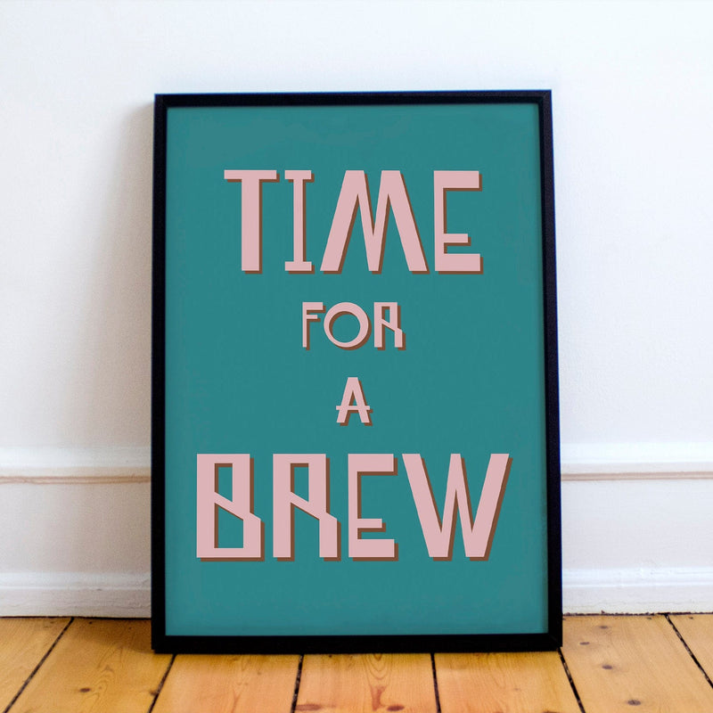 Time For A Brew Print