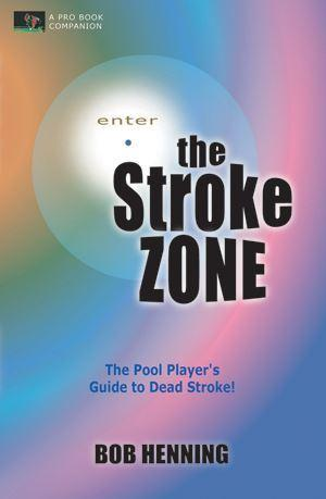 The Stroke Zone by Bob Henning