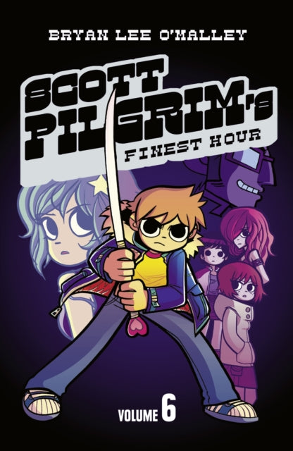 Scott Pilgrim's Finest Hour : Volume 6