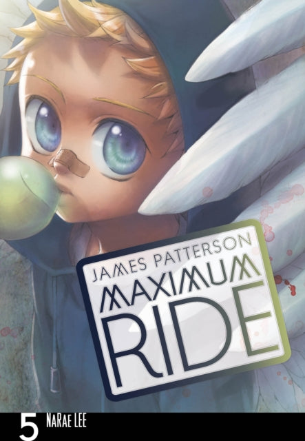 Maximum Ride: Manga Volume 5