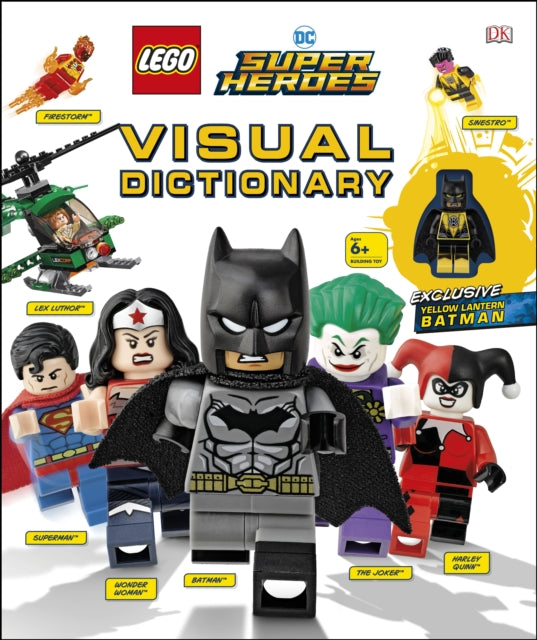 LEGO DC Super Heroes Visual Dictionary : With Exclusive Yellow Lantern Batman Minifigure