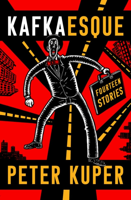 Kafkaesque : Fourteen Stories