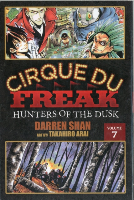 Cirque Du Freak: The Manga, Vol. 7 : Hunters of the Dusk
