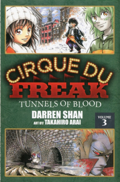 Cirque Du Freak: The Manga, Vol. 3 : Tunnels of Blood