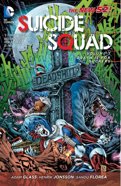 Suicide Squad Vol. 3 : Death Is For Suckers (The New 52)