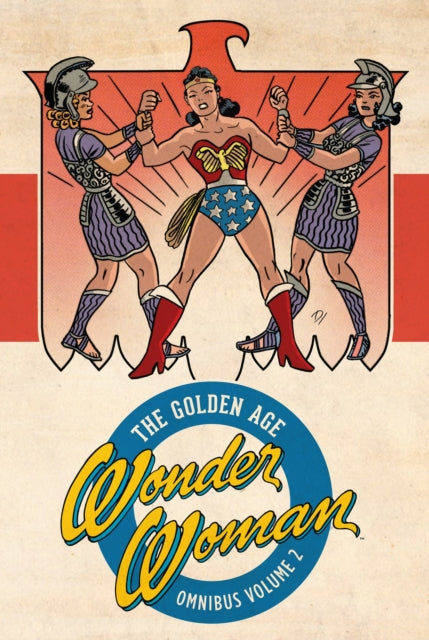 Wonder Woman The Golden Age Omnibus Vol. 2