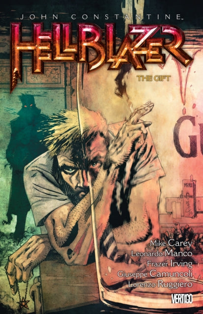 John Constantine : Hellblazer Volume 18 The Gift