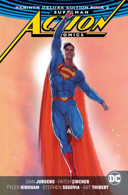 Superman: Action Comics : The Rebirth Deluxe Edition Book 2