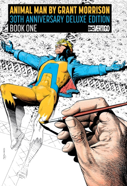 Animal Man by Grant Morrison Book One Deluxe Edition : Deluxe Edition
