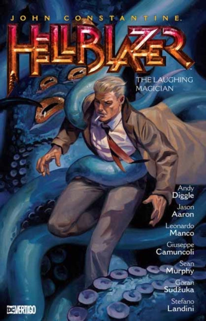 John Constantine: Hellblazer Volume 21 : The Laughing Magician