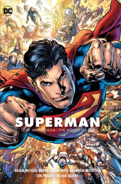 Superman Vol. 2: The Unity Saga : The House of El