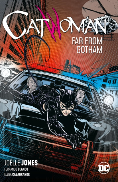 Catwoman Volume 2 : Far From Gotham