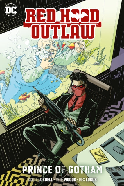 Red Hood: Outlaw Volume 2 : Prince of Gotham