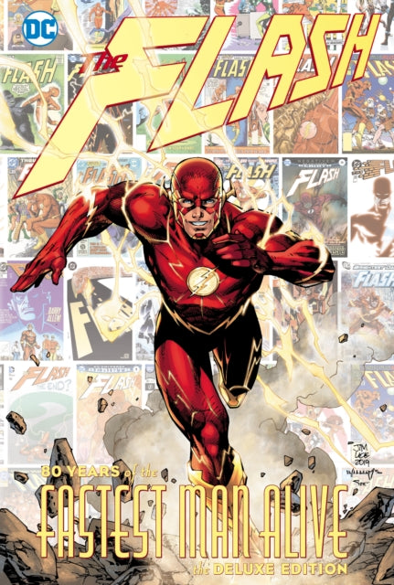 The Flash : 80 Years of the Fastest Man Alive