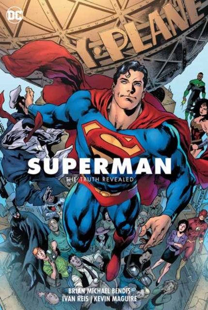 Superman Volume 3: The Truth Revealed : The President of Earth