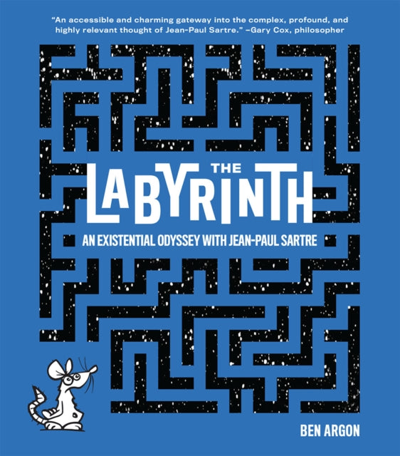 The Labyrinth : An Existential Odyssey with Jean-Paul Sartre
