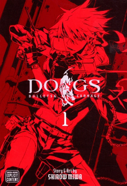 Dogs, Vol. 1 : Bullets & Carnage