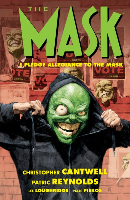 The Mask: I Pledge Allegiance To The Mask
