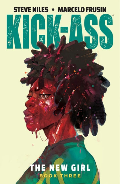 Kick-Ass: The New Girl Volume 3