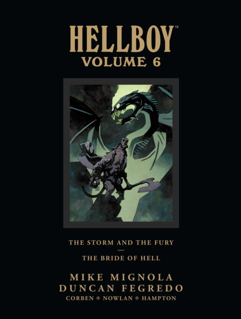 Hellboy Library Edition Volume 6: The Storm And The Fury And The Bride Of Hell