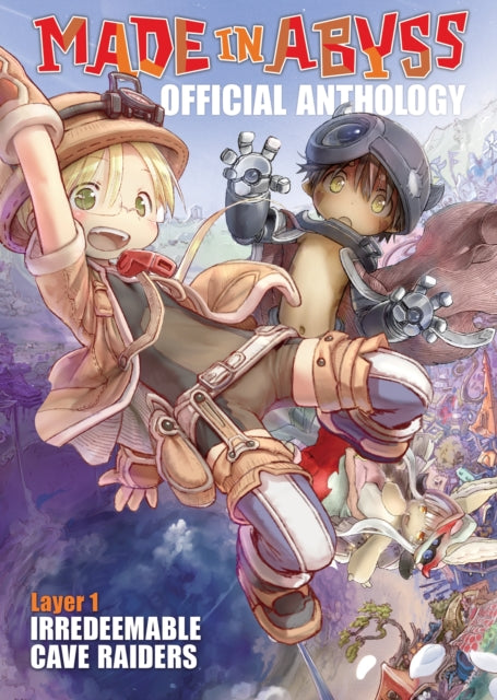 Made in Abyss Official Anthology - Layer 1: Irredeemable Cave Raiders