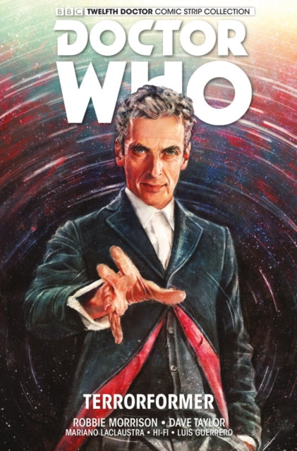 Doctor Who: The Twelfth Doctor : Volume 1