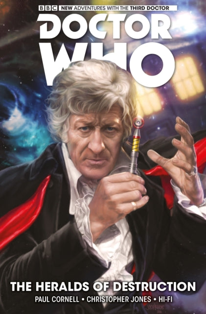 Doctor Who: The Third Doctor : The Heralds of Destruction Volume 1