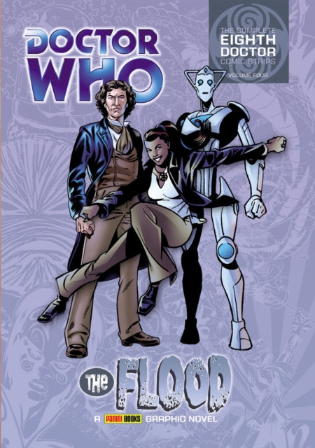 Doctor Who: The Flood : The Complete Eighth Doctor Comic Strips Vol.4