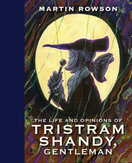 Life & Opinions Tristram Shandy