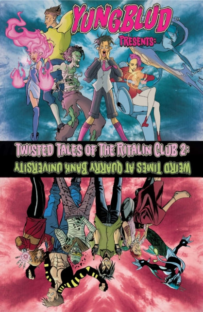 Yungblud Presents: The Twisted Tales of the Ritalin Club 2