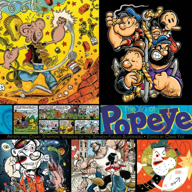 The Art of Popeye Artists and Comic Strippers' : Versions of the Spinach-Eating Superhero