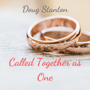 Called Together As One (Audio)